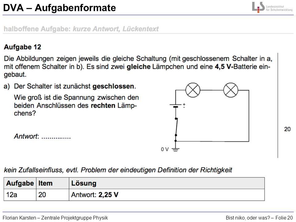 DVA – Aufgabenformate Florian Karsten – Zentrale Projektgruppe Physik