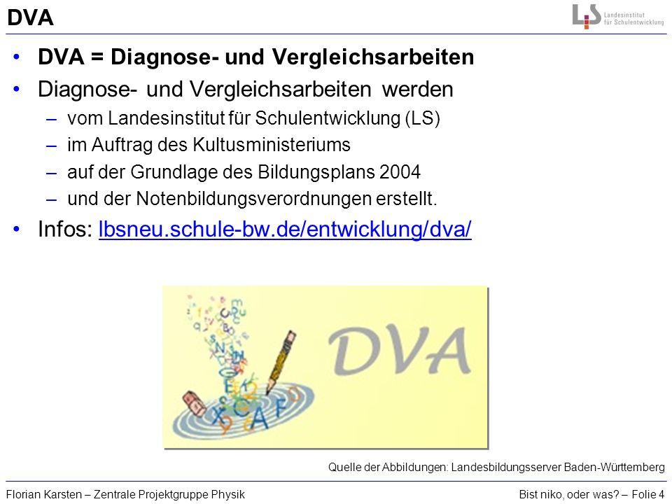 DVA = Diagnose- und Vergleichsarbeiten