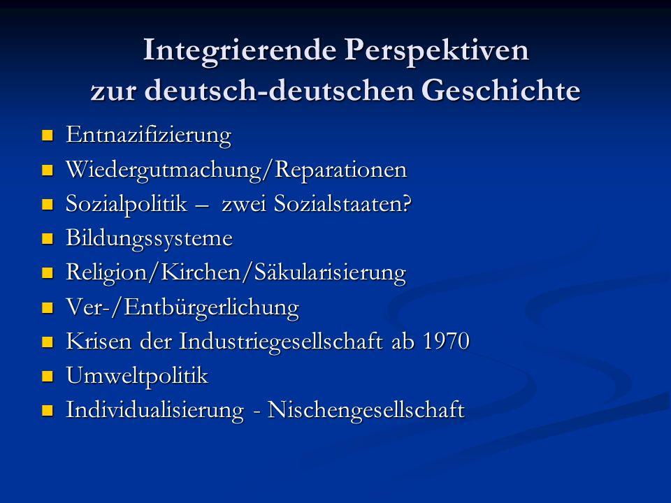 Integrierende Perspektiven zur deutsch-deutschen Geschichte
