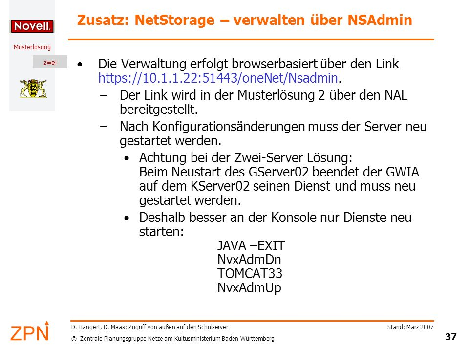 Zusatz: NetStorage – verwalten über NSAdmin