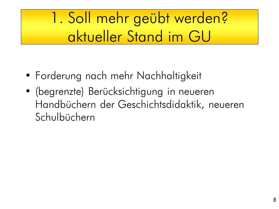 1. Soll mehr geübt werden aktueller Stand im GU