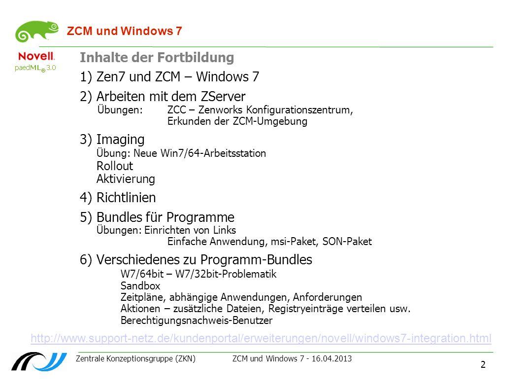 Inhalte der Fortbildung Zen7 und ZCM – Windows 7