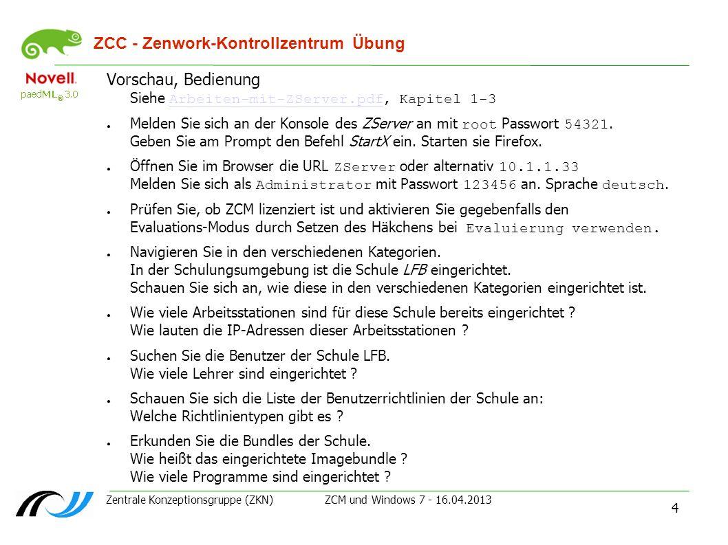 ZCC - Zenwork-Kontrollzentrum Übung