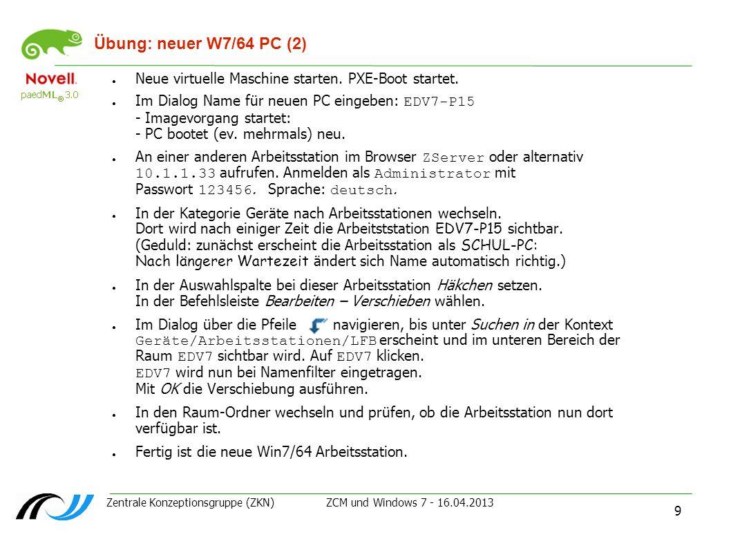 Übung: neuer W7/64 PC (2) Neue virtuelle Maschine starten. PXE-Boot startet.