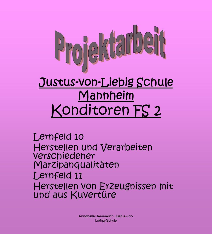 Justus-von-Liebig Schule Mannheim Konditoren FS 2