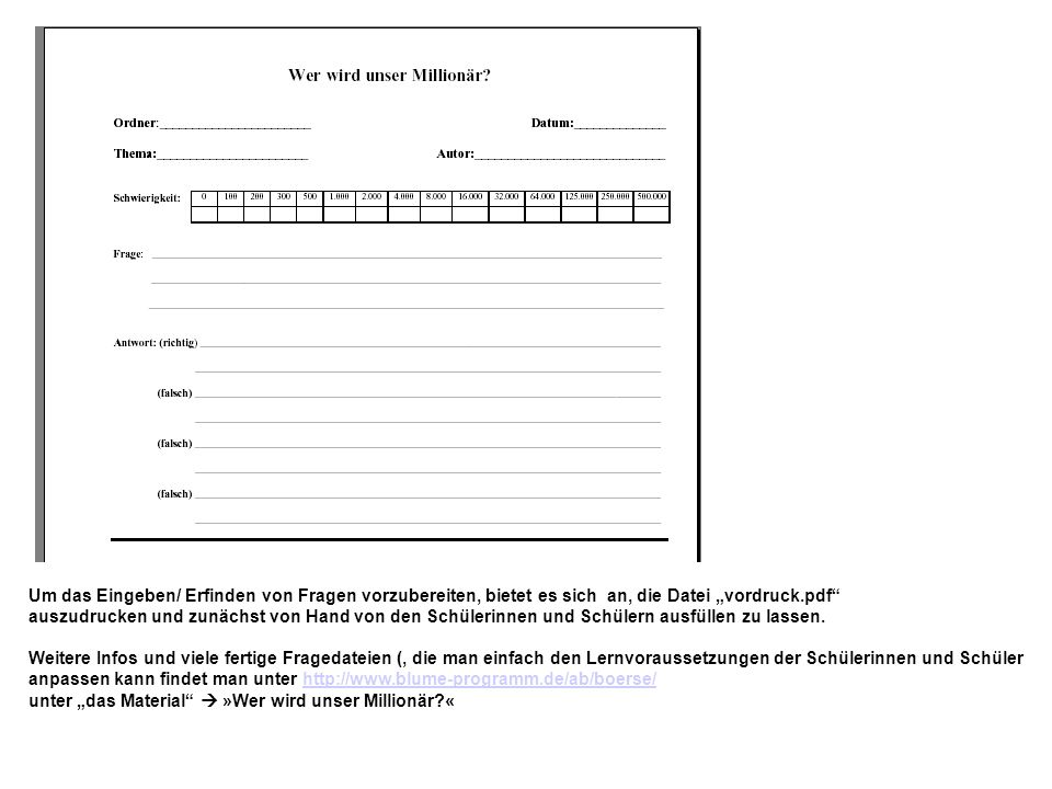 """Um das Eingeben/ Erfinden von Fragen vorzubereiten, bietet es sich an, die Datei """"vordruck.pdf"""