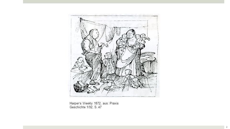 Harper's Weekly 1872, aus: Praxis Geschichte 1/92, S. 47