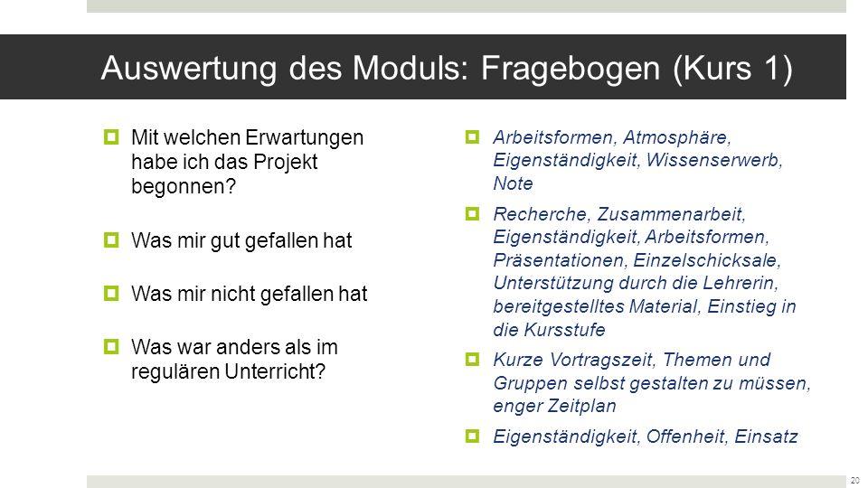 Auswertung des Moduls: Fragebogen (Kurs 1)