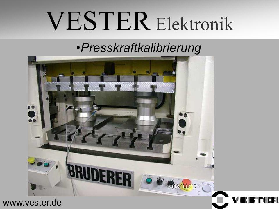 VESTER Elektronik Presskraftkalibrierung www.vester.de