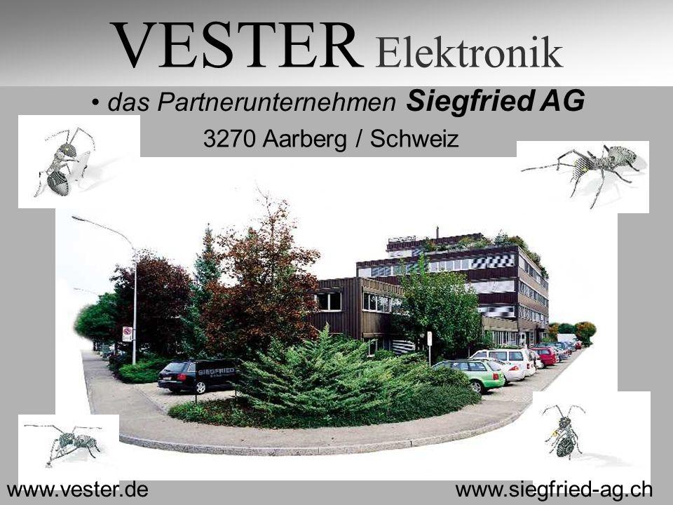 VESTER Elektronik das Partnerunternehmen Siegfried AG