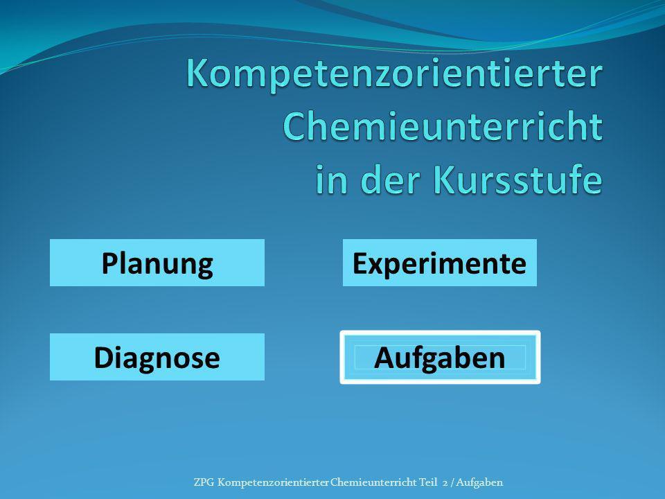 Kompetenzorientierter Chemieunterricht in der Kursstufe