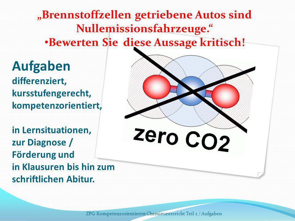 """""""Brennstoffzellen getriebene Autos sind Nullemissionsfahrzeuge."""