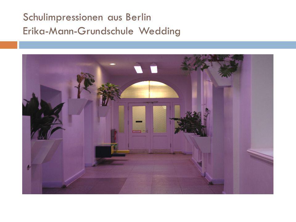 Schulimpressionen aus Berlin Erika-Mann-Grundschule Wedding