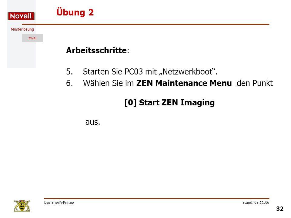 """Übung 2 Arbeitsschritte: Starten Sie PC03 mit """"Netzwerkboot ."""