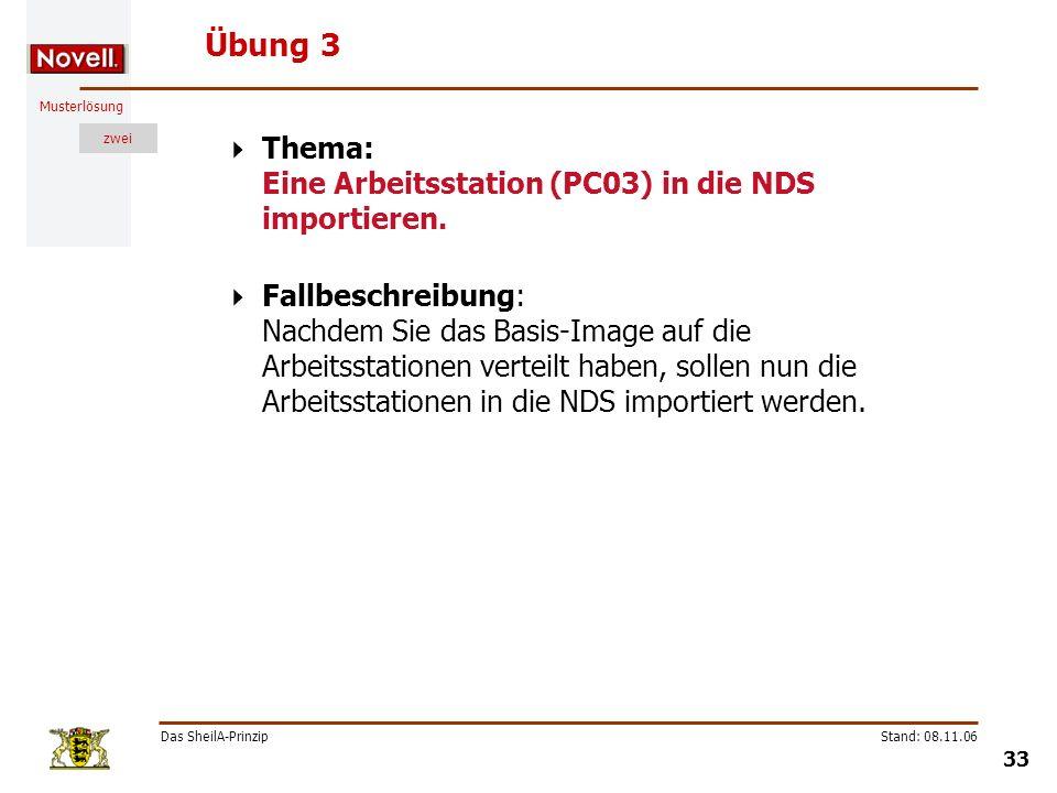 Übung 3 Thema: Eine Arbeitsstation (PC03) in die NDS importieren.
