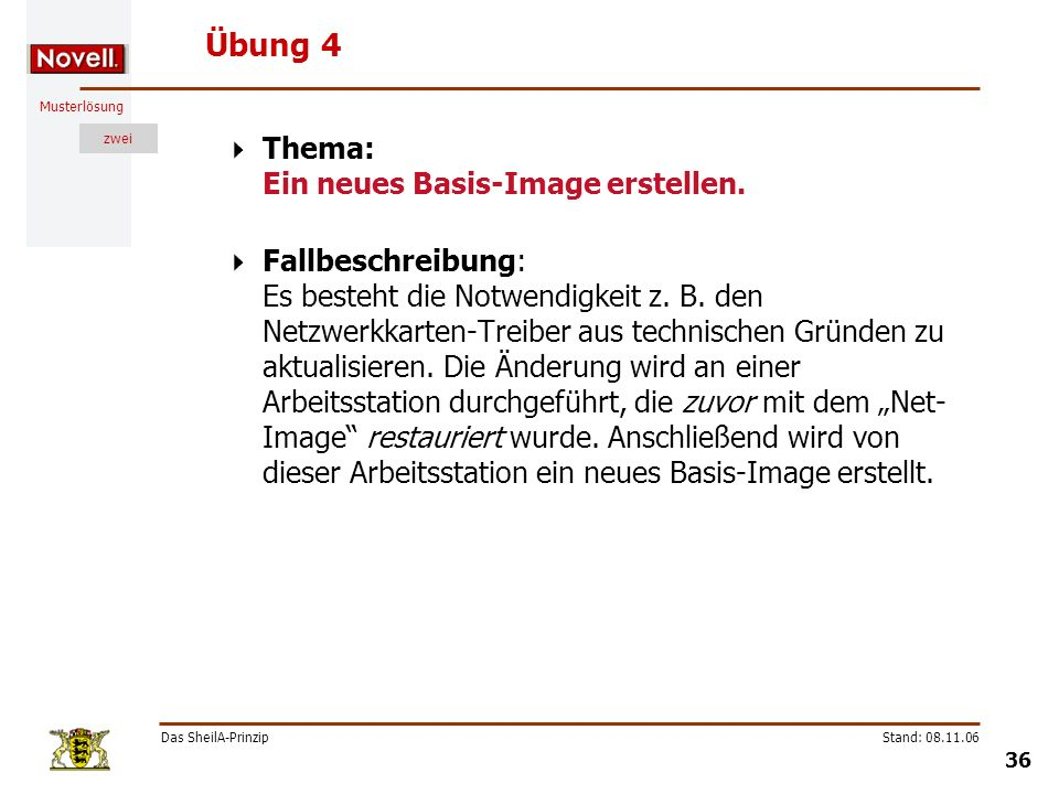 Übung 4 Thema: Ein neues Basis-Image erstellen.