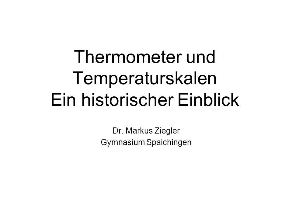 Thermometer und Temperaturskalen Ein historischer Einblick
