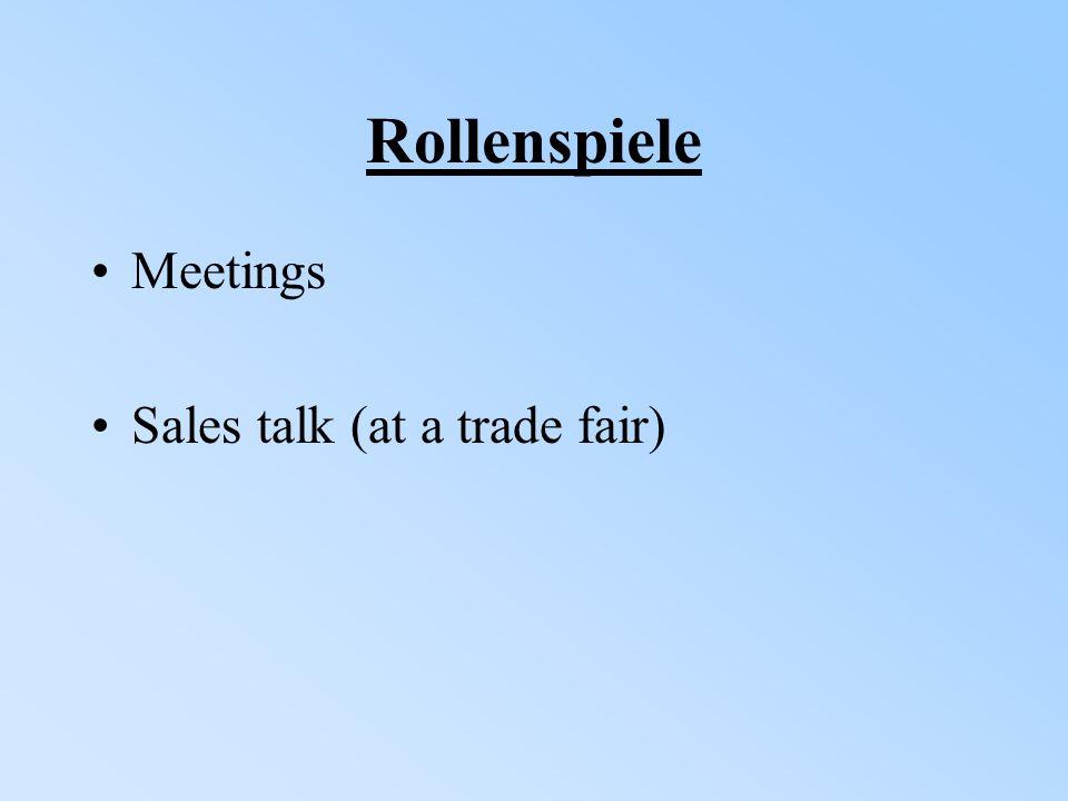 Rollenspiele Meetings Sales talk (at a trade fair)