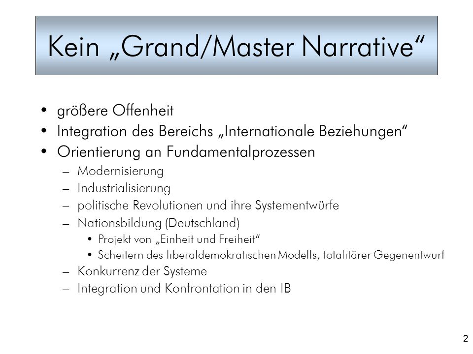 "Kein ""Grand/Master Narrative"