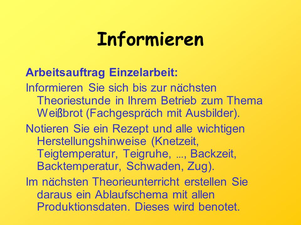 Informieren Arbeitsauftrag Einzelarbeit: