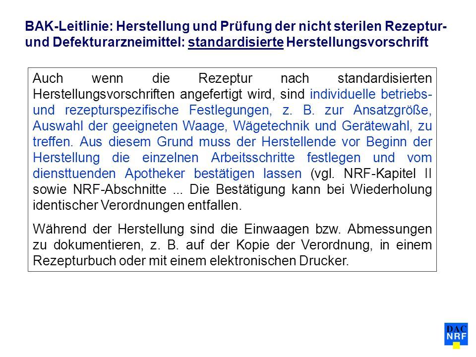 BAK-Leitlinie: Herstellung und Prüfung der nicht sterilen Rezeptur- und Defekturarzneimittel: standardisierte Herstellungsvorschrift