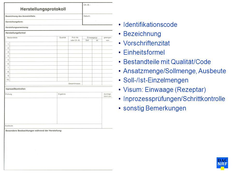 Identifikationscode Bezeichnung. Vorschriftenzitat. Einheitsformel. Bestandteile mit Qualität/Code.