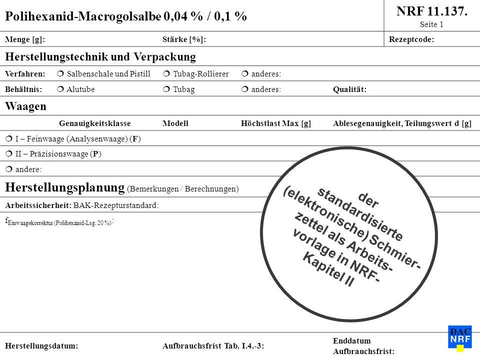 Polihexanid-Macrogolsalbe 0,04 % / 0,1 % NRF 11.137. Seite 1