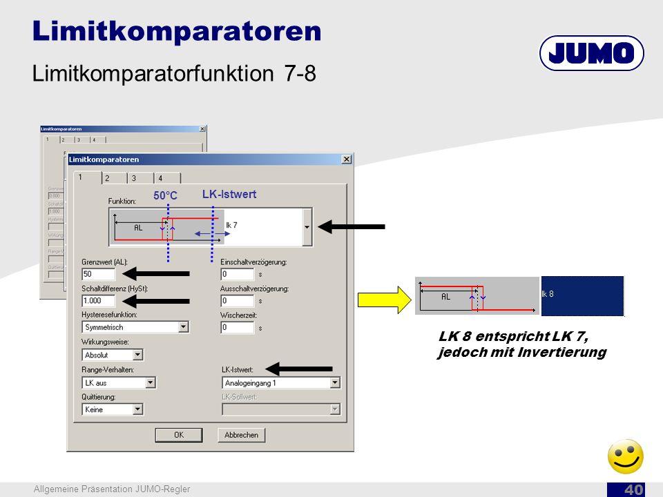 Limitkomparatoren Limitkomparatorfunktion 7-8 LK 8 entspricht LK 7,