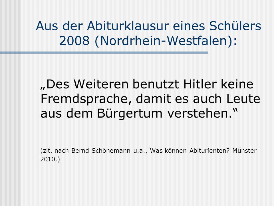 Aus der Abiturklausur eines Schülers 2008 (Nordrhein-Westfalen):