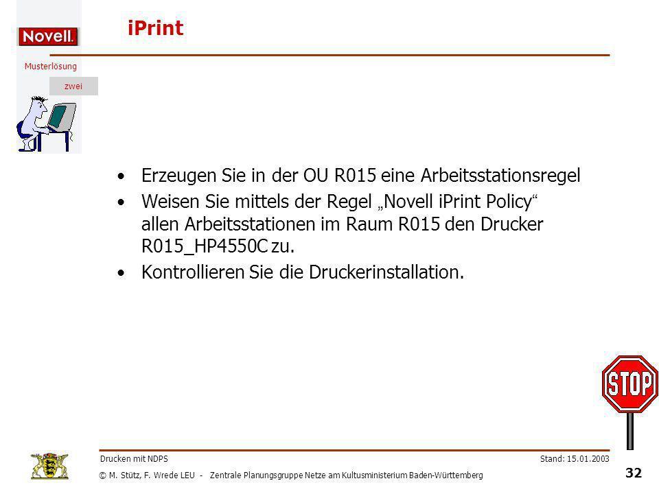 iPrint Erzeugen Sie in der OU R015 eine Arbeitsstationsregel