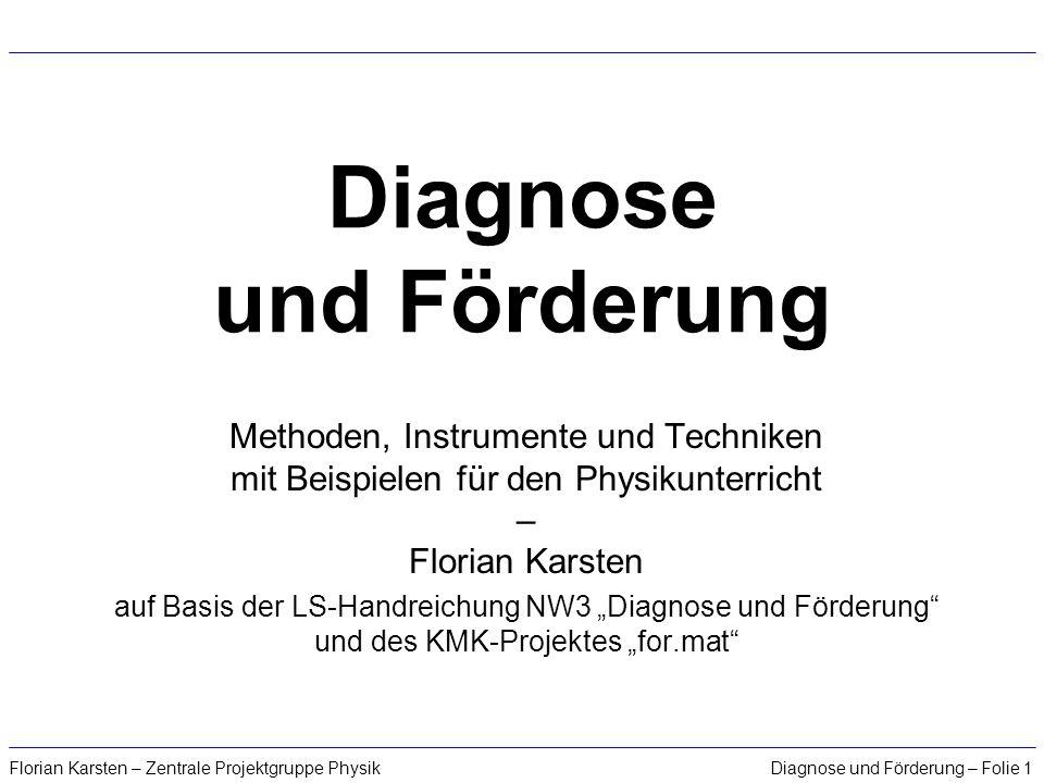 Diagnose und Förderung