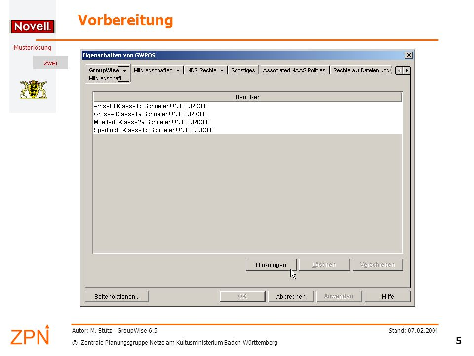 Vorbereitung Autor: M. Stütz - GroupWise 6.5 Stand: 07.02.2004