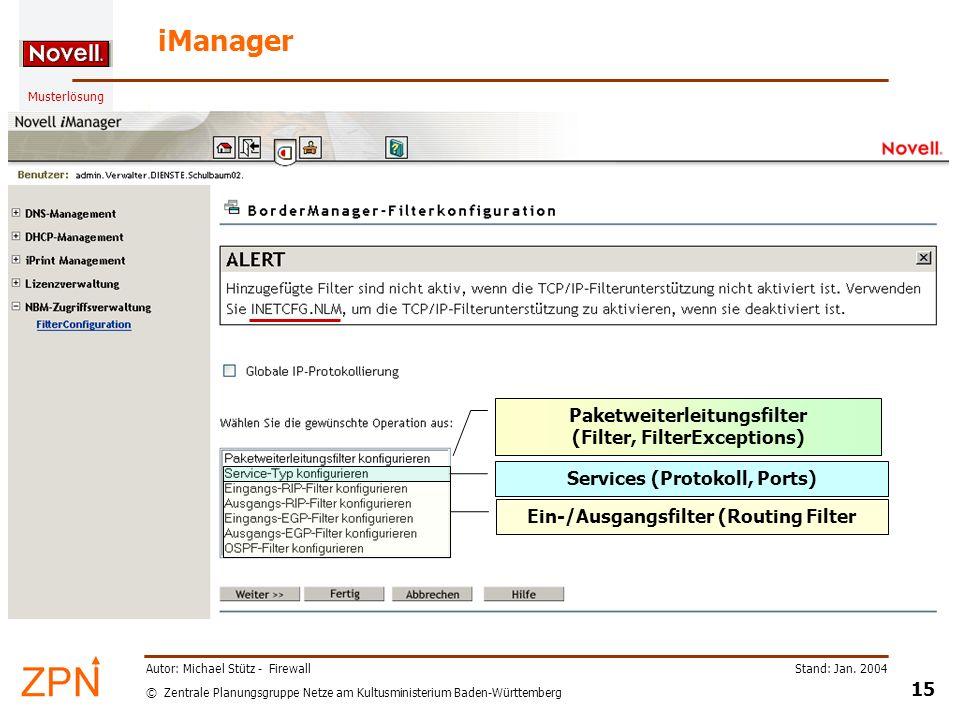 iManager Paketweiterleitungsfilter (Filter, FilterExceptions)