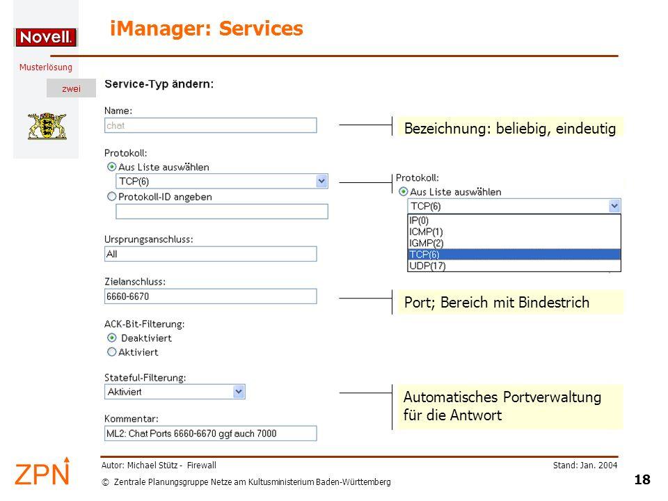 iManager: Services Bezeichnung: beliebig, eindeutig