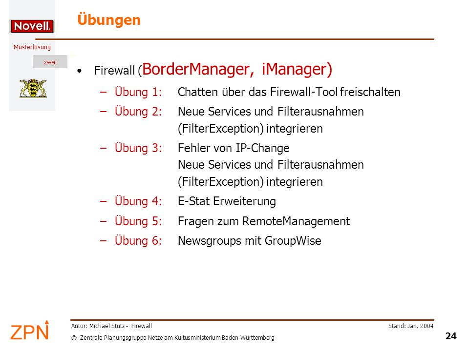 Übungen Firewall (BorderManager, iManager)