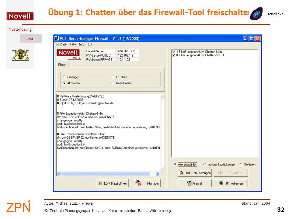 Übung 1: Chatten über das Firewall-Tool freischalten
