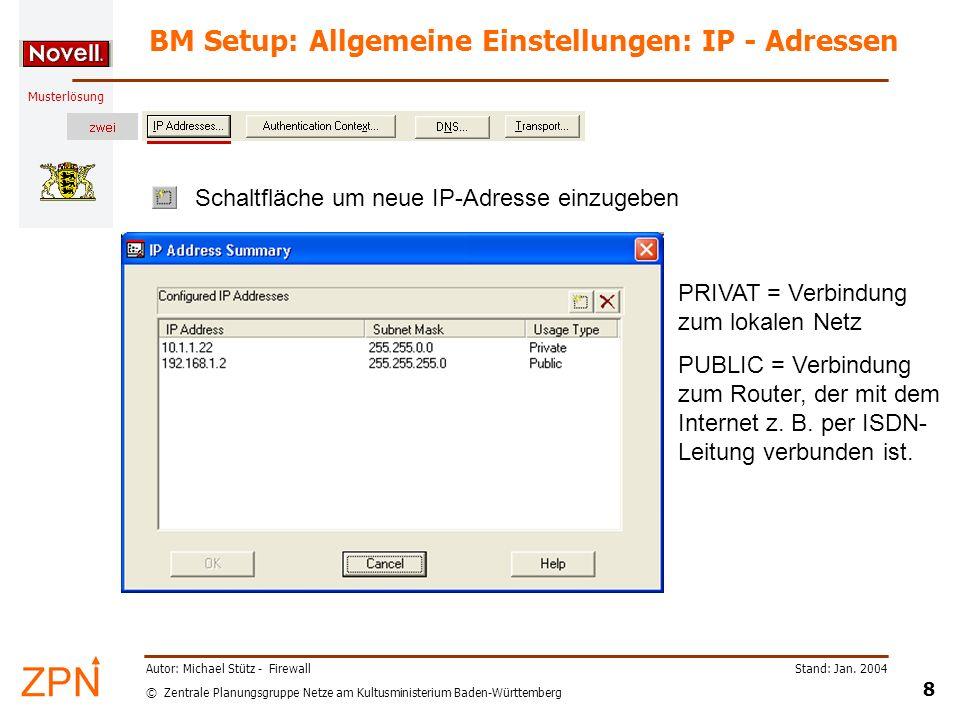 BM Setup: Allgemeine Einstellungen: IP - Adressen