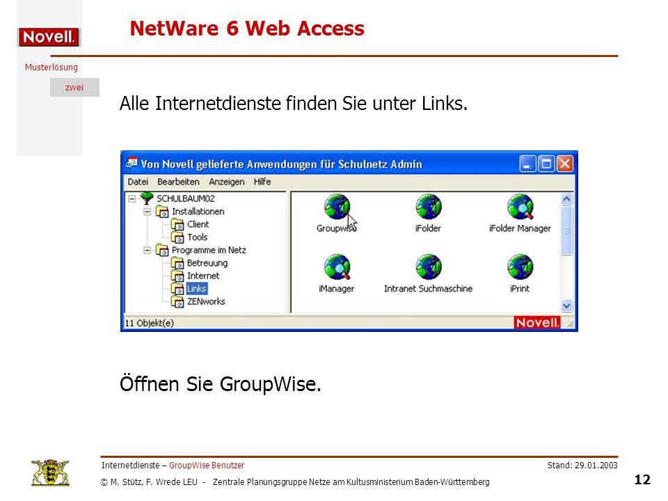 NetWare 6 Web Access Öffnen Sie GroupWise.