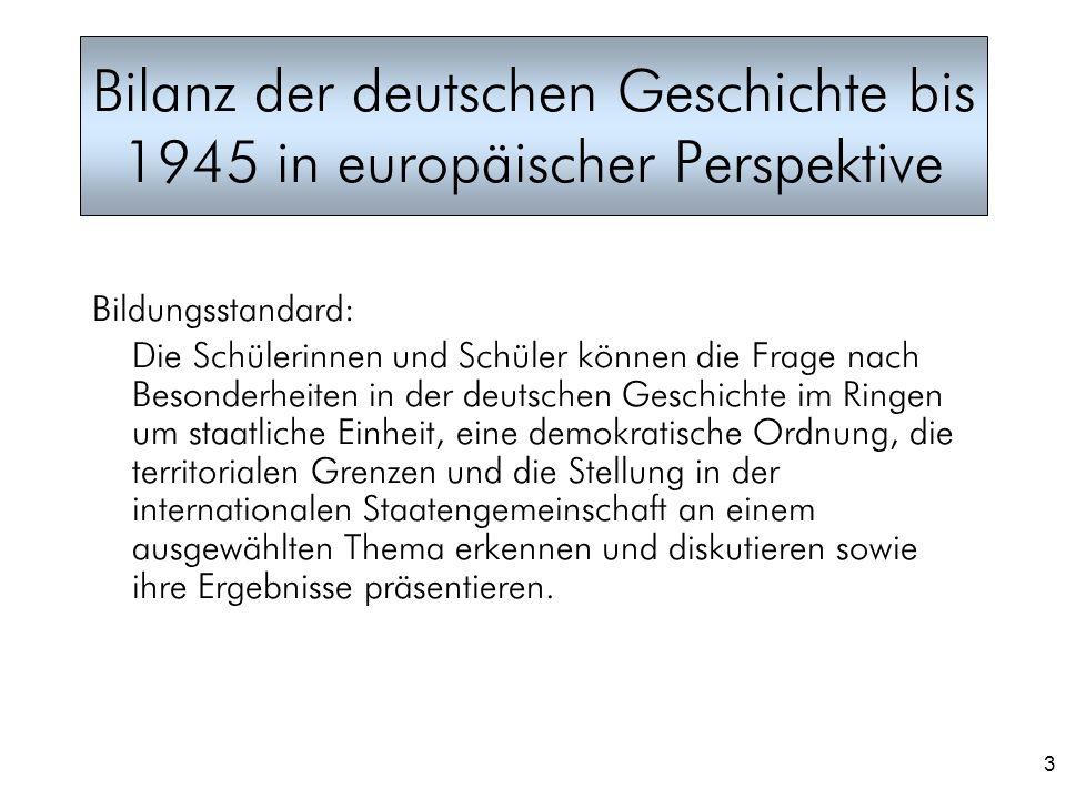 Bilanz der deutschen Geschichte bis 1945 in europäischer Perspektive