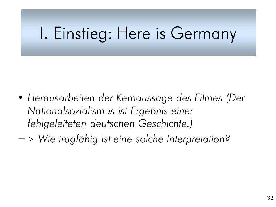 I. Einstieg: Here is Germany