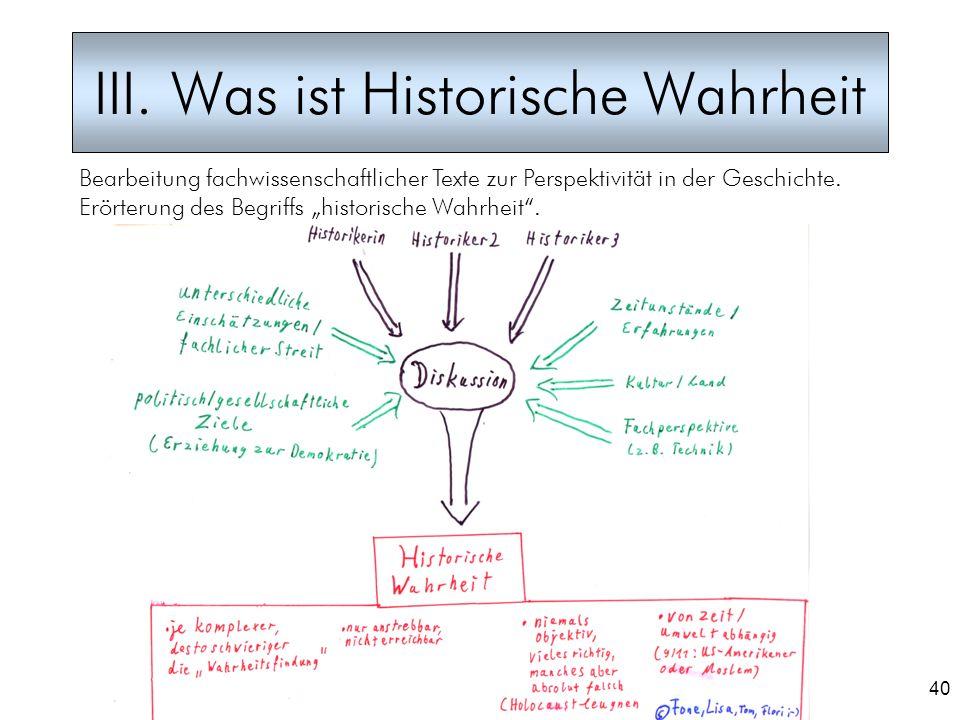 III. Was ist Historische Wahrheit