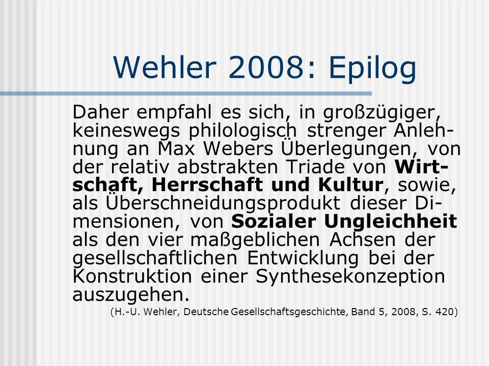 Wehler 2008: Epilog