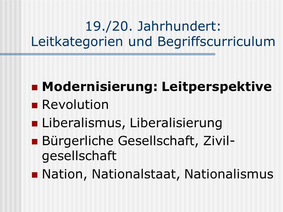 19./20. Jahrhundert: Leitkategorien und Begriffscurriculum
