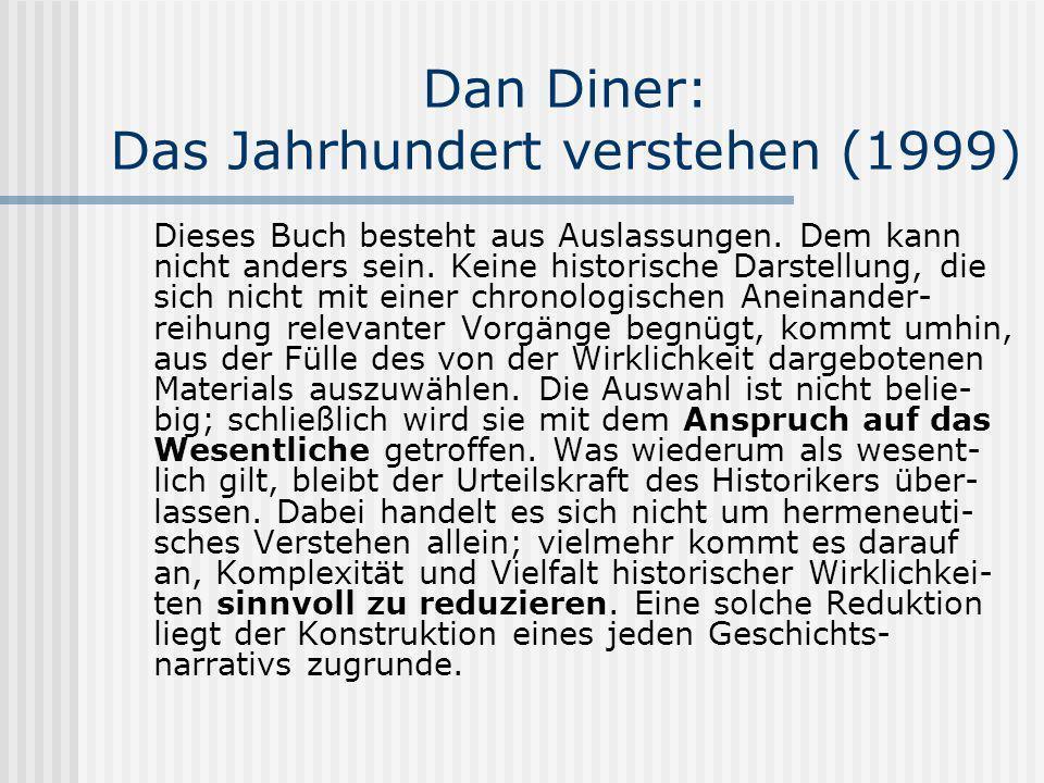 Dan Diner: Das Jahrhundert verstehen (1999)