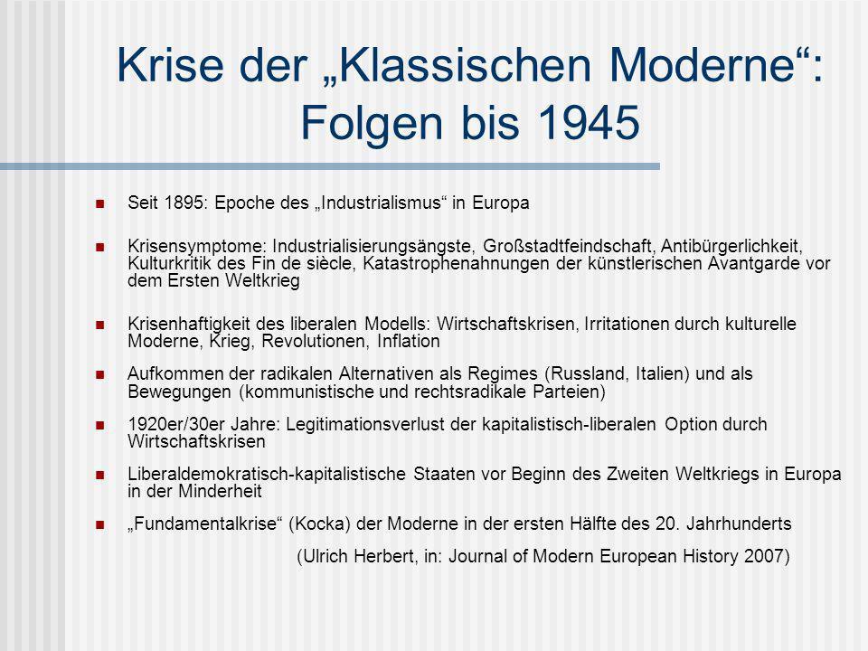 """Krise der """"Klassischen Moderne : Folgen bis 1945"""