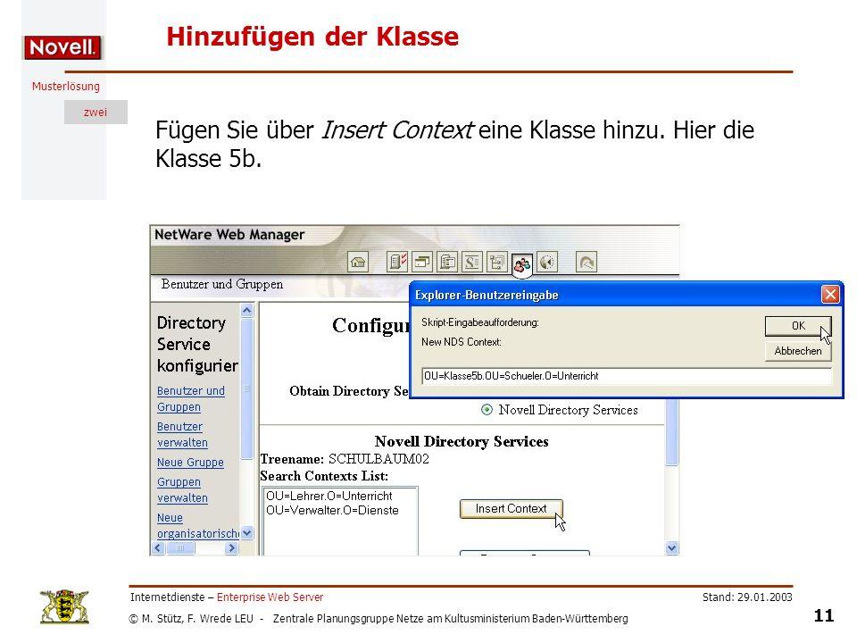 Hinzufügen der Klasse Fügen Sie über Insert Context eine Klasse hinzu. Hier die Klasse 5b. Internetdienste – Enterprise Web Server.