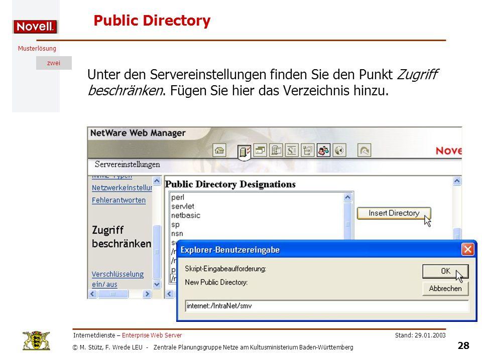 Public Directory Unter den Servereinstellungen finden Sie den Punkt Zugriff beschränken. Fügen Sie hier das Verzeichnis hinzu.
