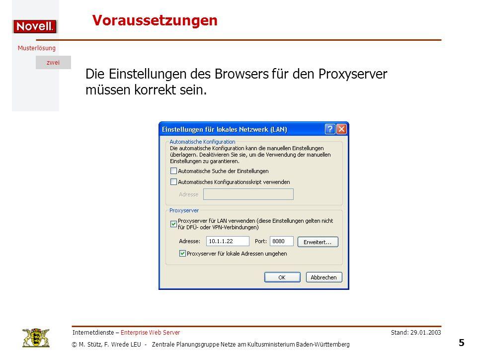 Voraussetzungen Die Einstellungen des Browsers für den Proxyserver müssen korrekt sein. Internetdienste – Enterprise Web Server.