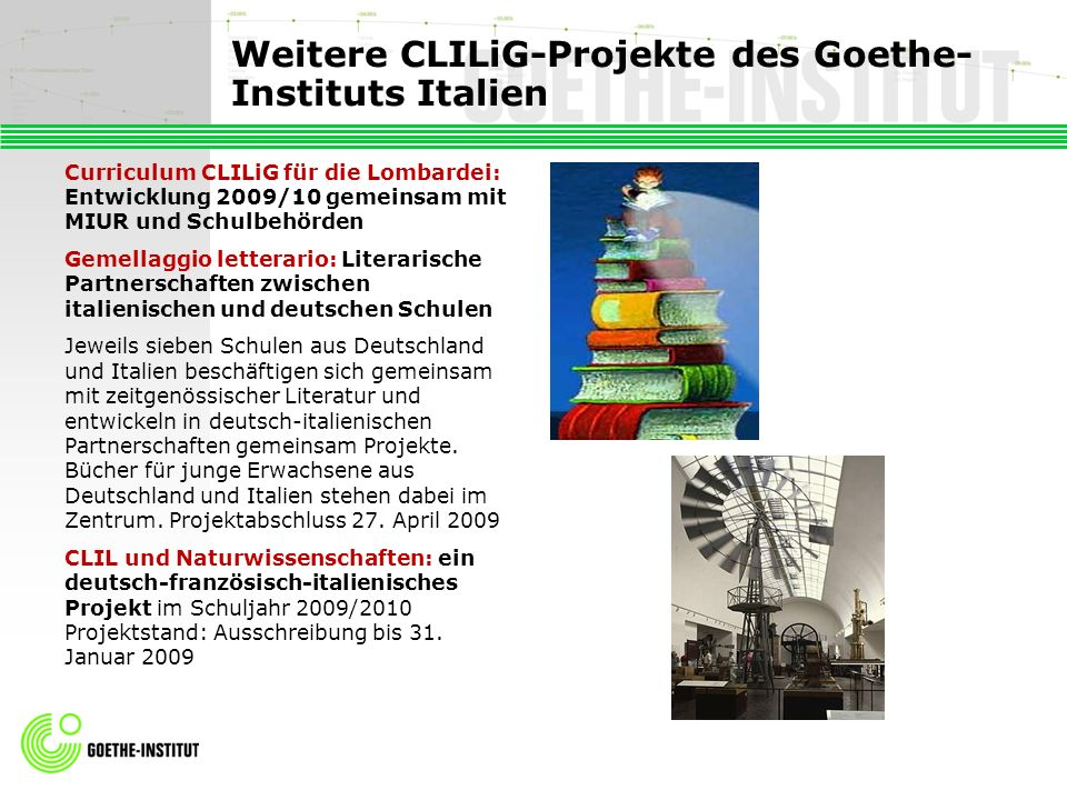 Weitere CLILiG-Projekte des Goethe-Instituts Italien