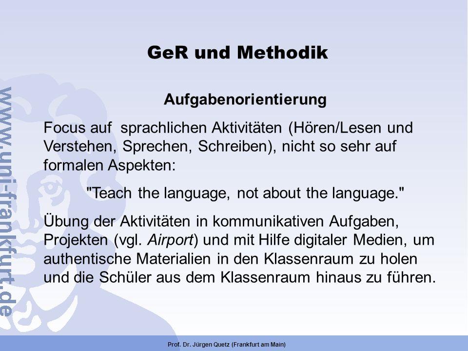 Aufgabenorientierung Prof. Dr. Jürgen Quetz (Frankfurt am Main)